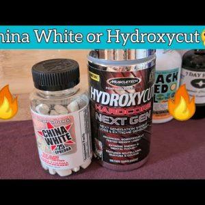 China White versus Hydroxycuts
