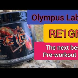 Olympus Labs RE1GN Pre - Workout supplement (The Next Best Pre-workout ?)