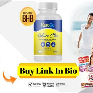 Keto Go Nature Slim #1 BHB Ketogenic Weight Loss Pills (Scam Or Legit) Does It Really Woks Or Not?