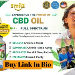 Smilz CBD Oil - 100% Most Powerfull Ingredients CBD Oil & Gummies! Is It really Reduce Chronic Pain!