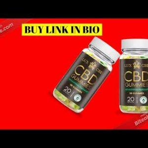 Lux CBD Gummies | Lux CBD Gummies Reviews, Benefits, Uses, Ingredients & Price!! Does It Works?